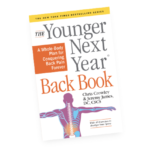 """Good Read: The """"Younger Next Year Back Book""""by Chris Crowley and Dr. Jeremy James"""